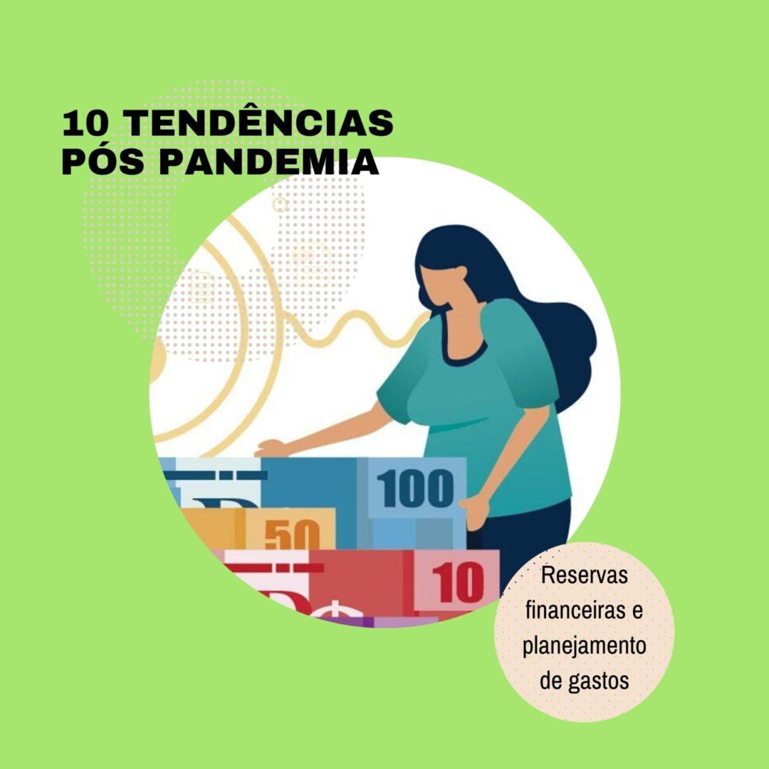 10 Tendências Pós Pandemia